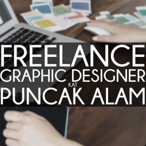 Freelance Graphic Designer kat Puncak Alam
